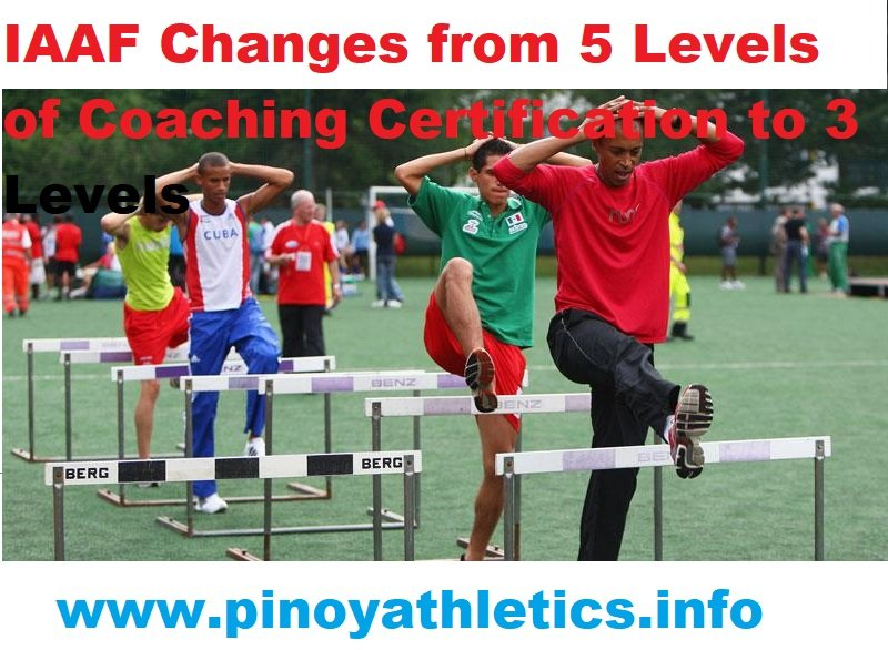 IAAF Changes from 5 Levels of Coaching to 3 2