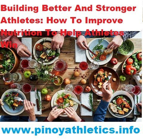 Athlete Diet Philippines 20 ways Better and Stronger 20