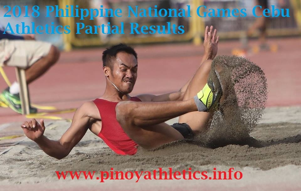 Philippines National Games 2015-2018 Athletics Results and Reports Amazing 2